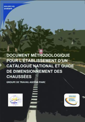 Couverture du Document méthodologique pour l'établissement d'un catalogue national et guide de dimensionnement des chaussées.