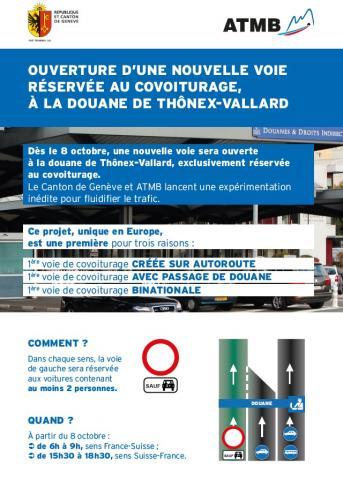 Depuis le 8 octobre 2018, au passage et de part et d'autre de la douane franco-suisse à Vallard, la voie de gauche est réservée aux personnes étant au moins deux dans le véhicule.
